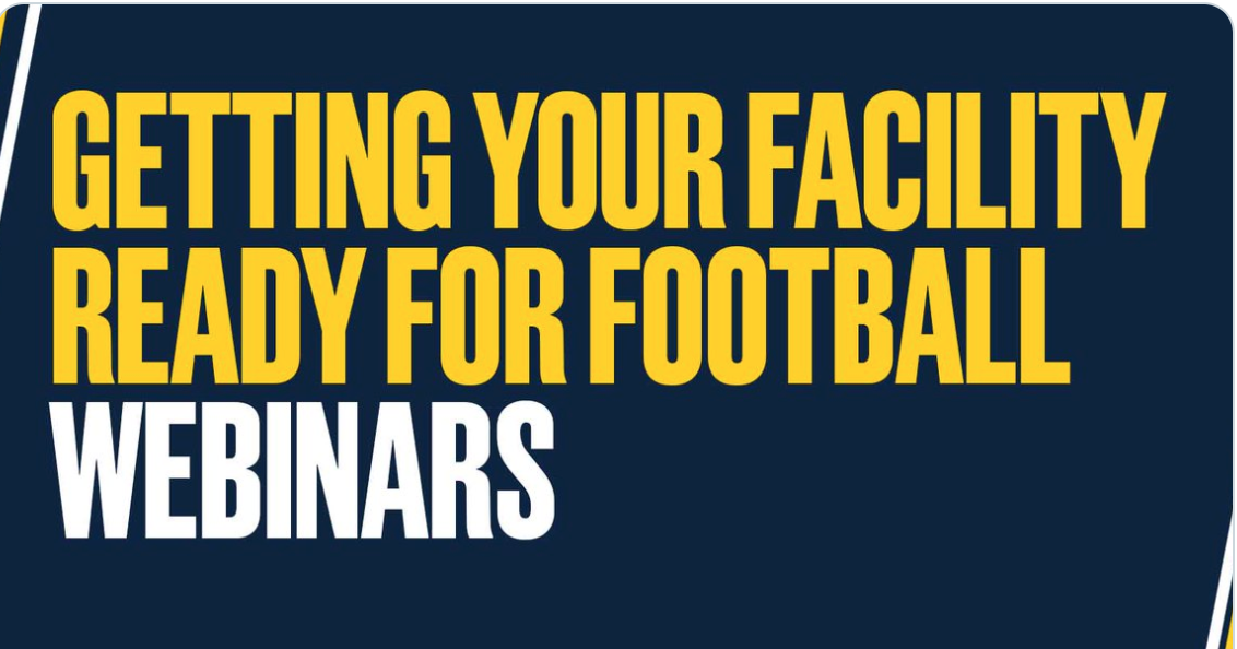Getting Your Facility Ready For Football Webinars