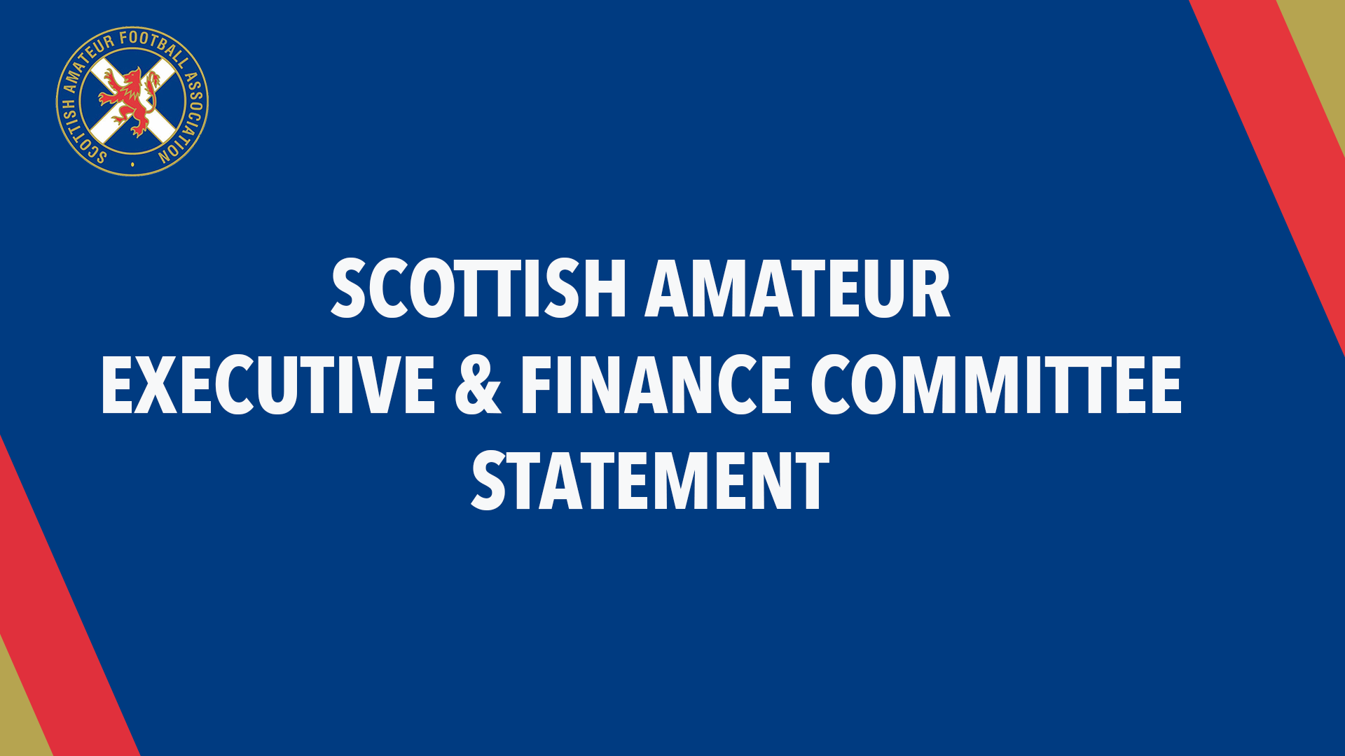 Scottish Amateur Executive & Finance Committee Statement